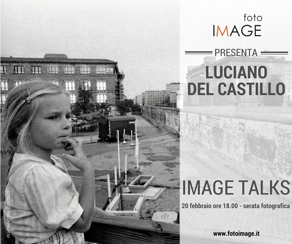 image talks con il fotografo Luciano del Castillo