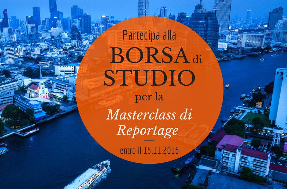 borsa di studio per Masterclass di Reportage a Bangkok