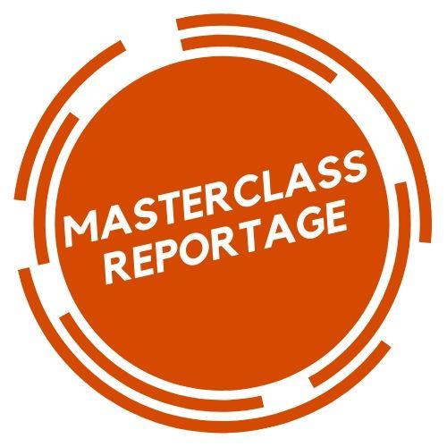 masterclass reportage